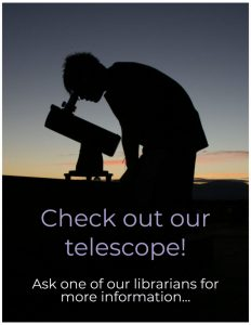 check out our telescope