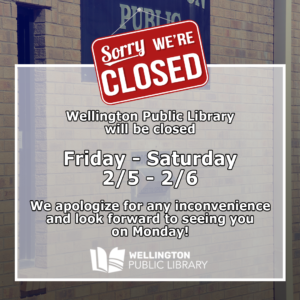 Library Closed 2/5/21 to 2/6/21